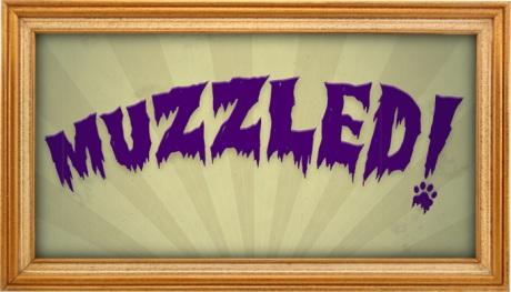 Episode 3 - Muzzled